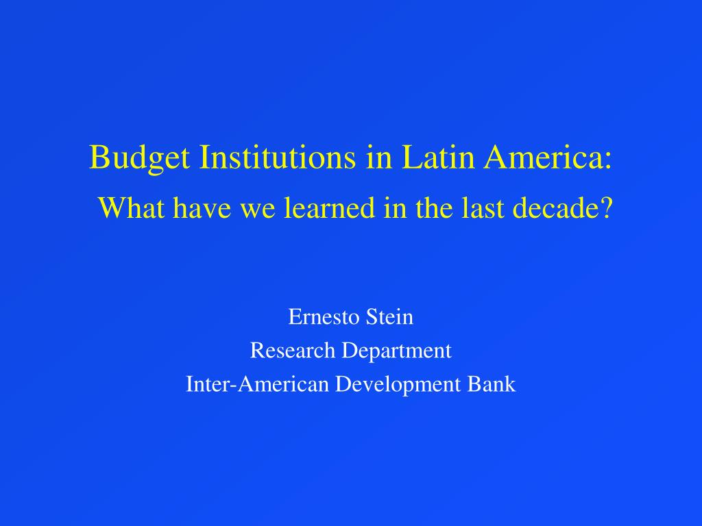 Budget Institutions in Latin America: