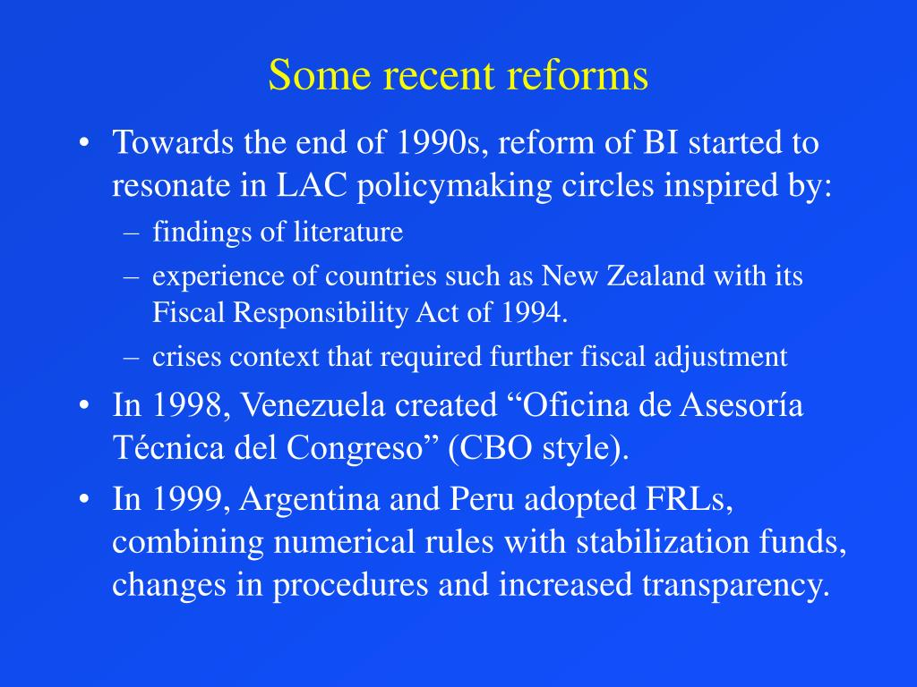 Some recent reforms