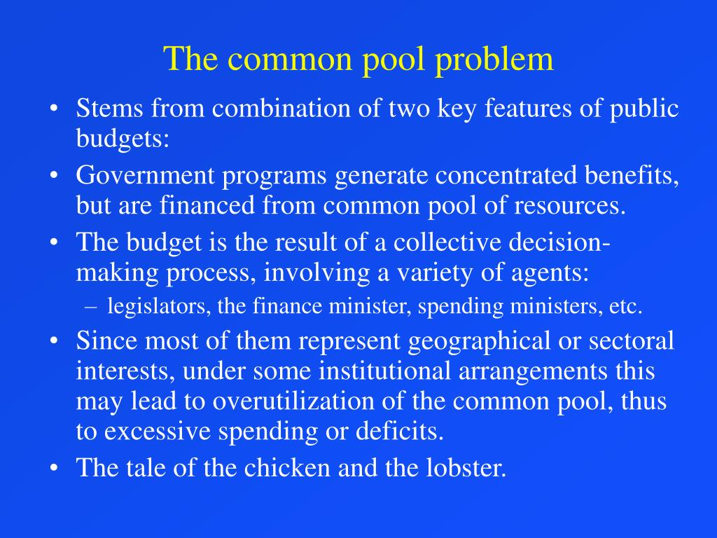 The common pool problem