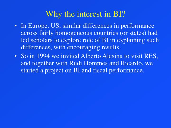 Why the interest in bi3