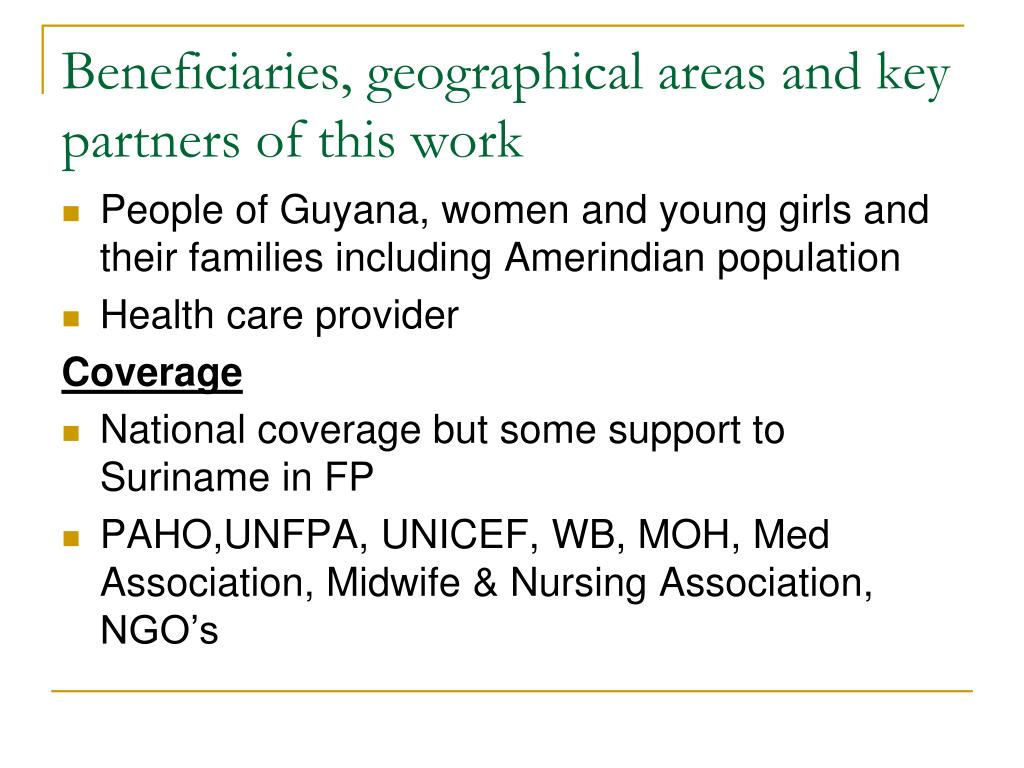 Beneficiaries, geographical areas and key partners of this work