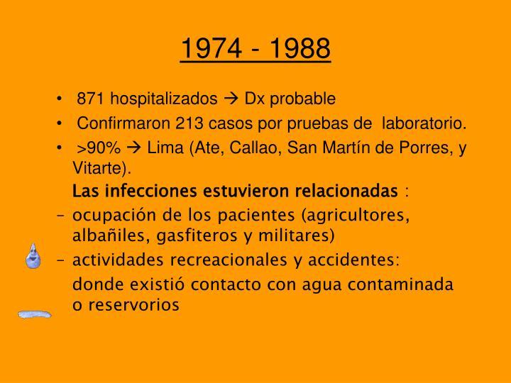 1974 - 1988