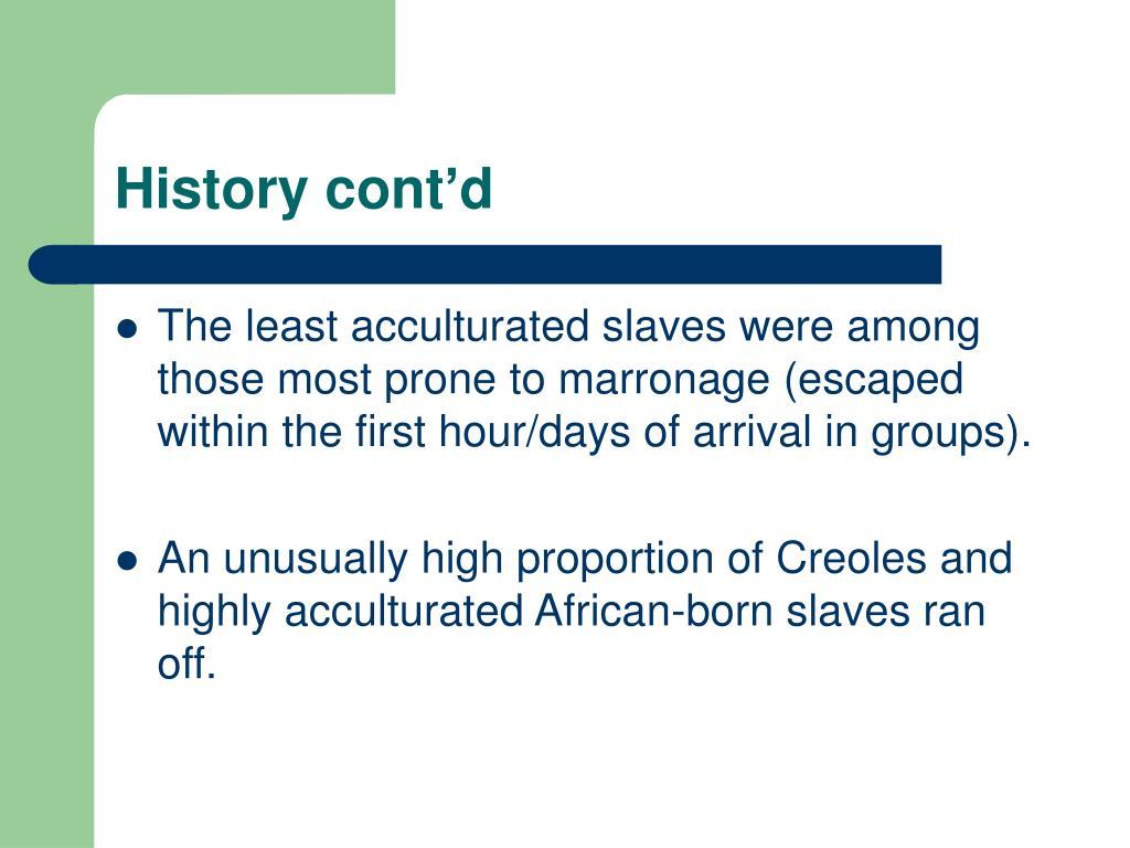 History cont'd