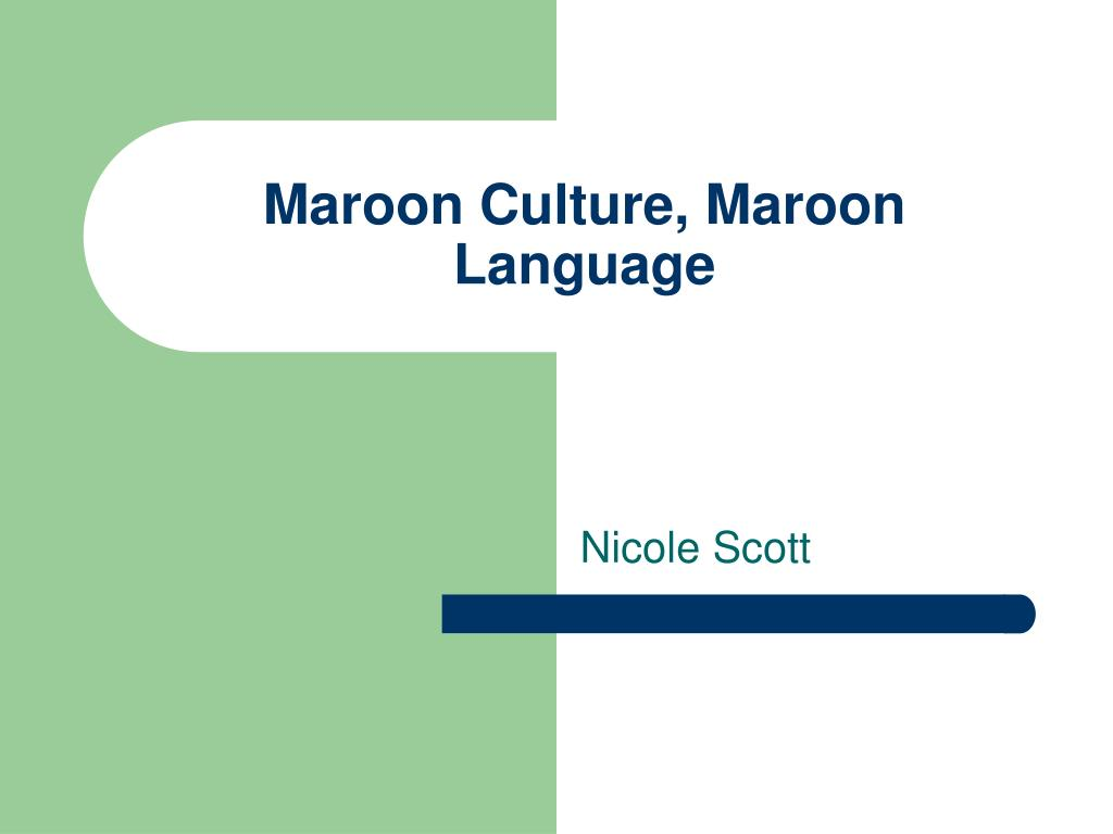 Maroon Culture, Maroon Language