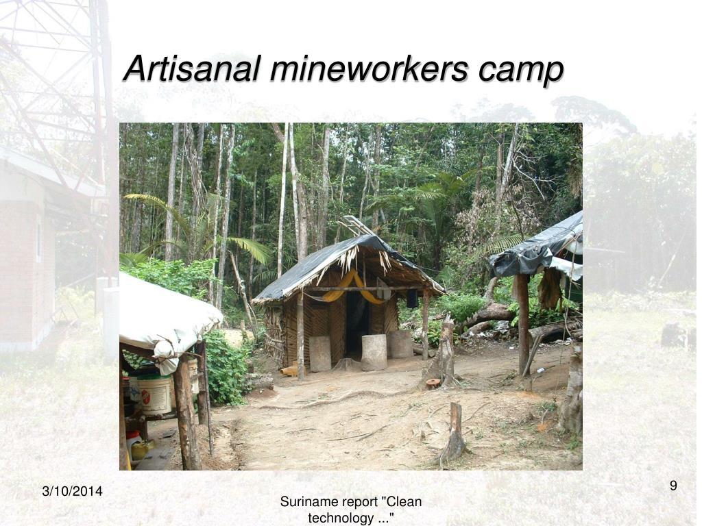 Artisanal mineworkers camp