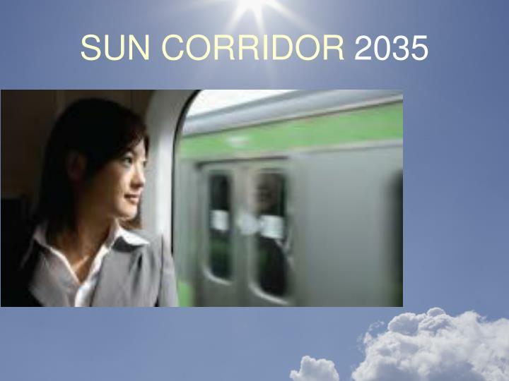 SUN CORRIDOR