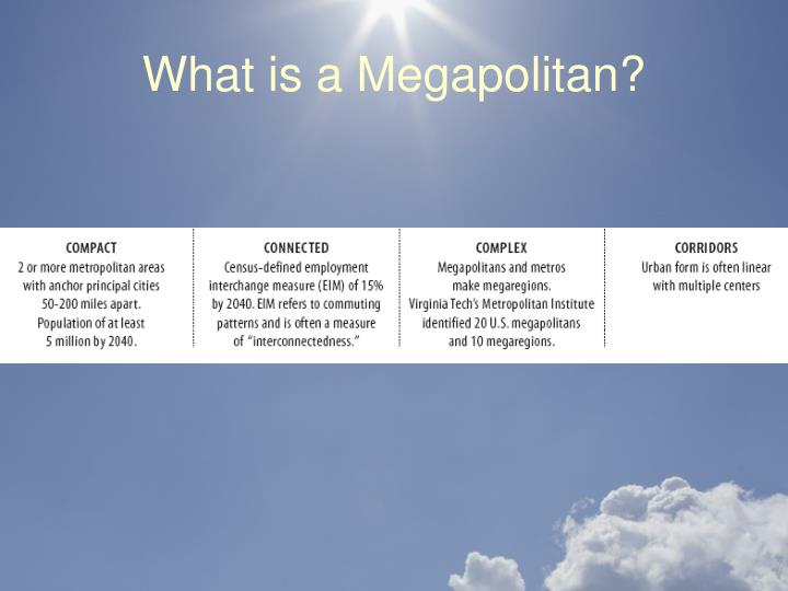 What is a Megapolitan?