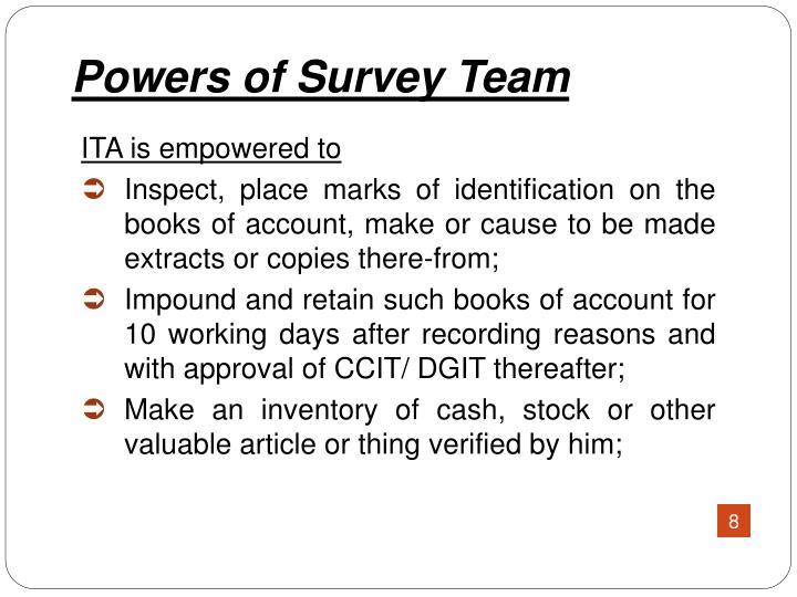 Powers of Survey Team