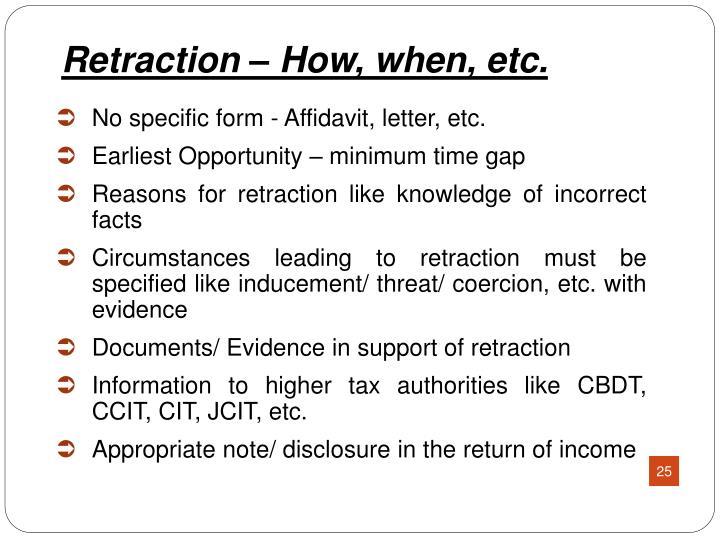 No specific form - Affidavit, letter, etc.