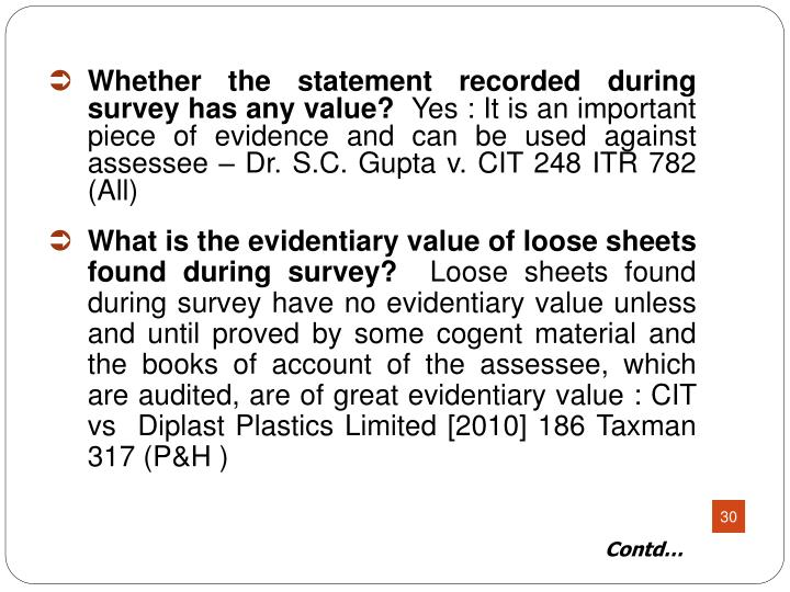 Whether the statement recorded during survey has any value?