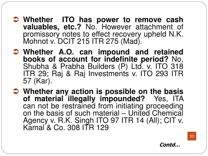 Whether  ITO has power to remove cash valuables, etc.?