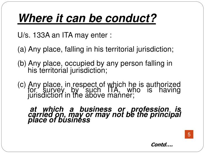 Where it can be conduct?