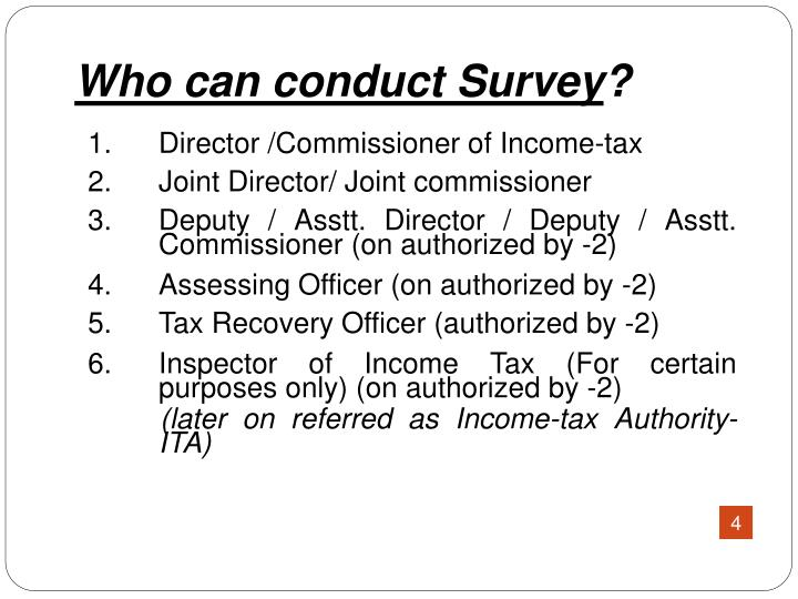 Who can conduct Survey