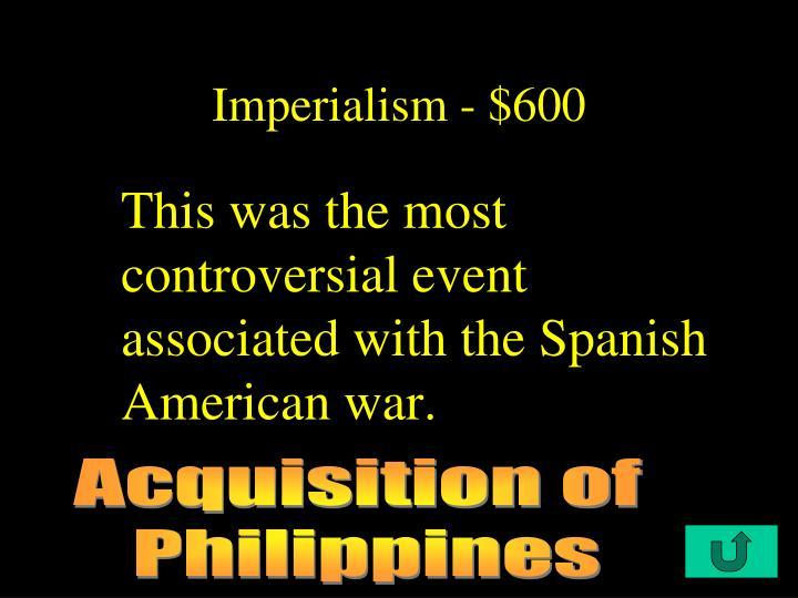 Imperialism - $600