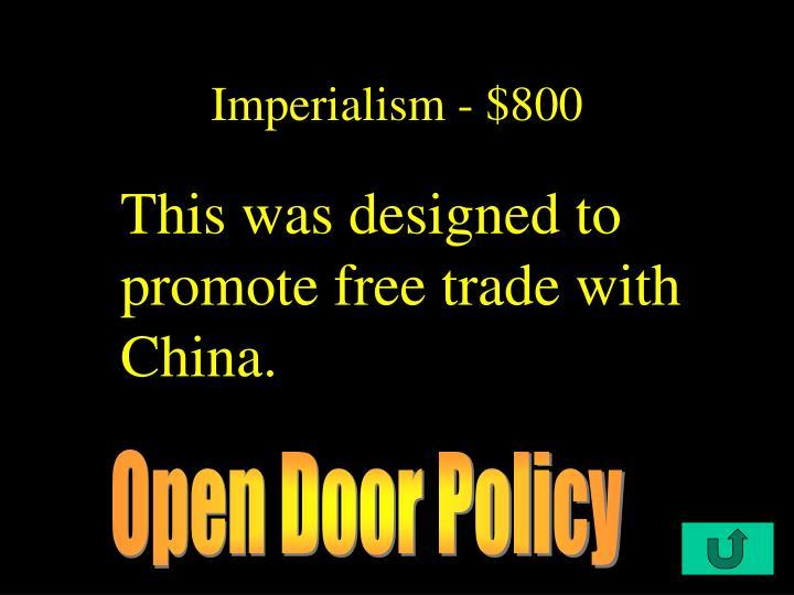 Imperialism - $800