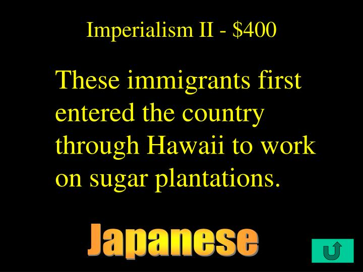 Imperialism II - $400
