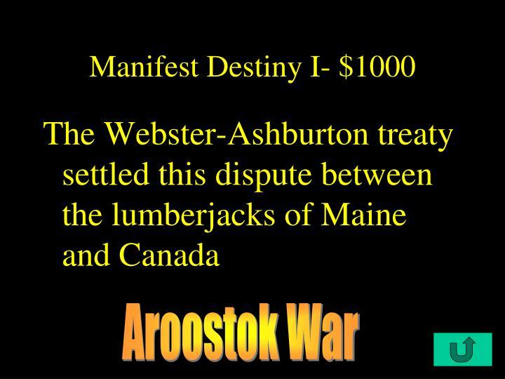 Manifest Destiny I- $1000