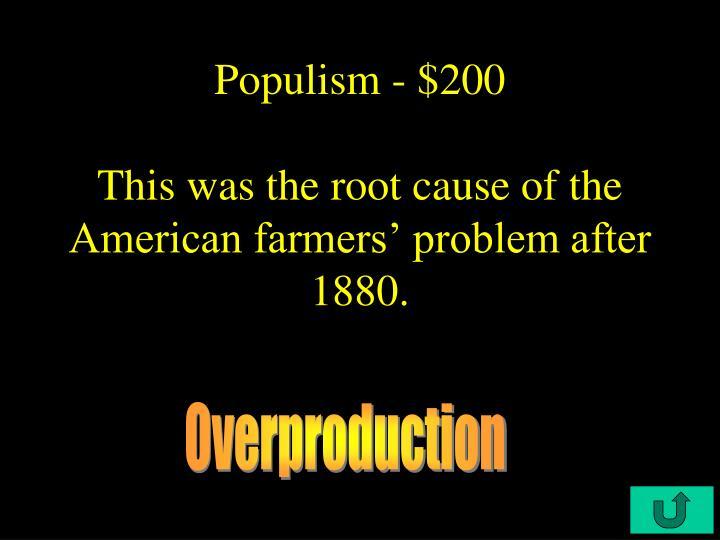 Populism - $200