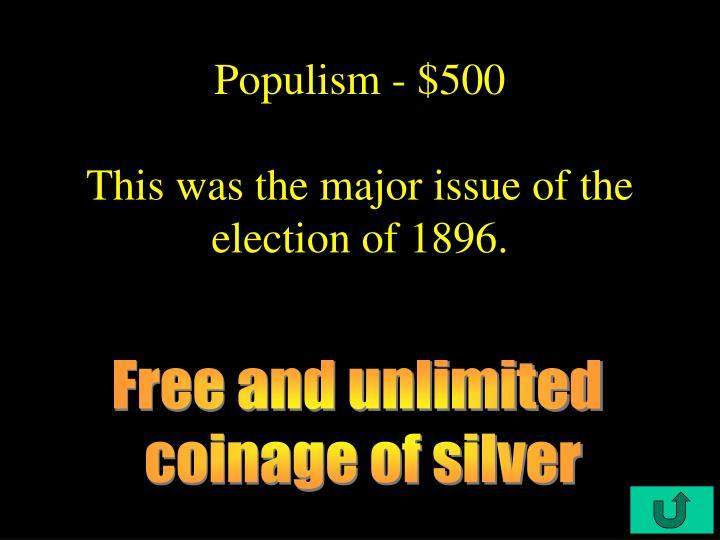 Populism - $500