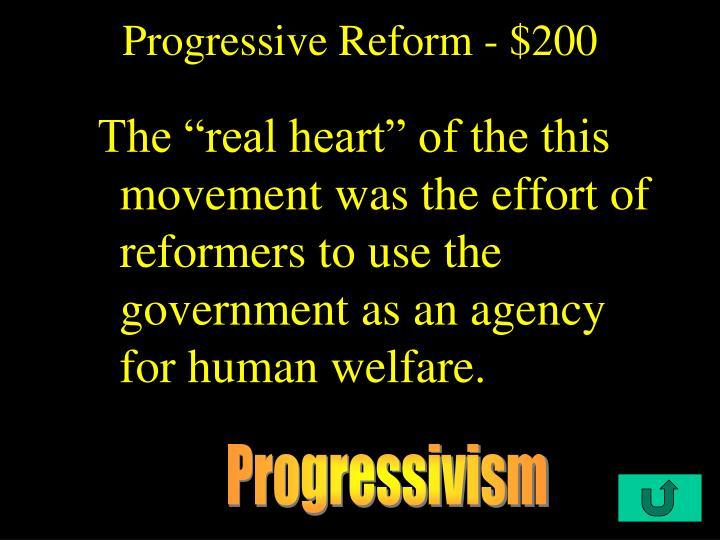 Progressive Reform - $200