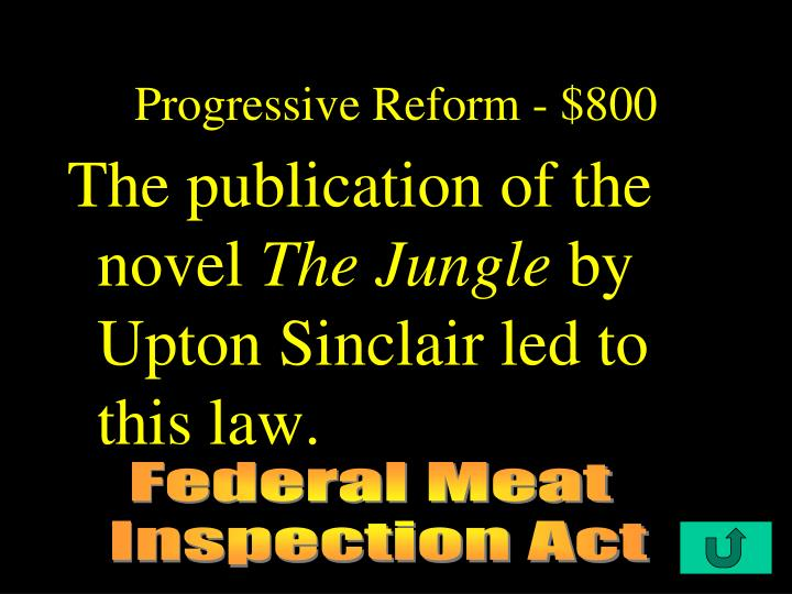Progressive Reform - $800