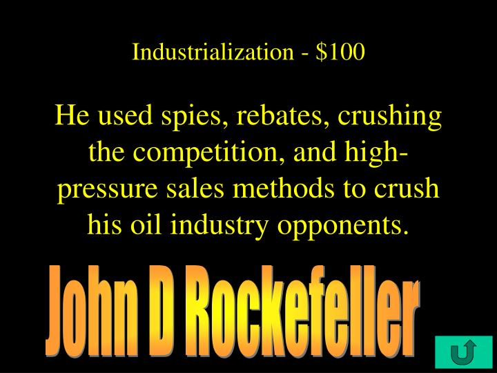 Industrialization - $100