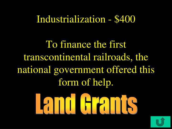 Industrialization - $400