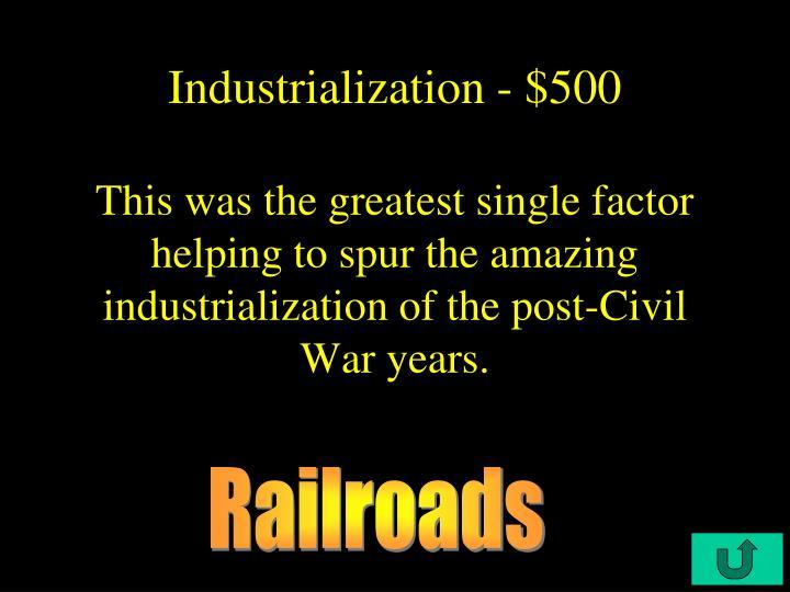 Industrialization - $500