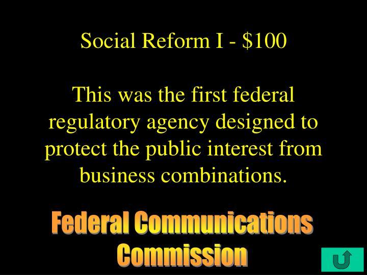 Social Reform I - $100