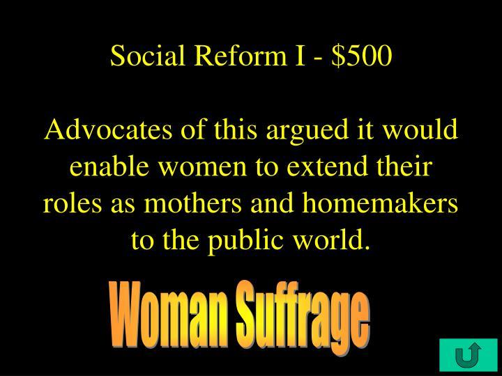 Social Reform I - $500