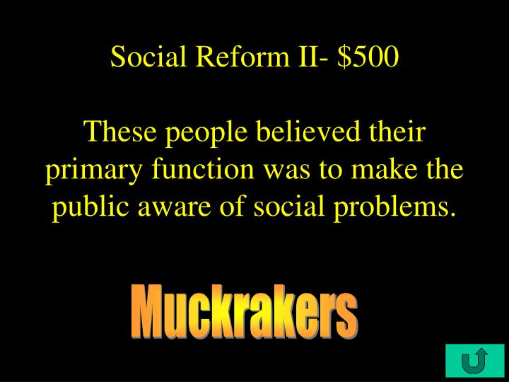 Social Reform II- $500