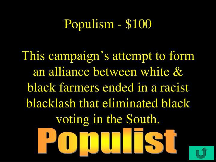 Populism - $100