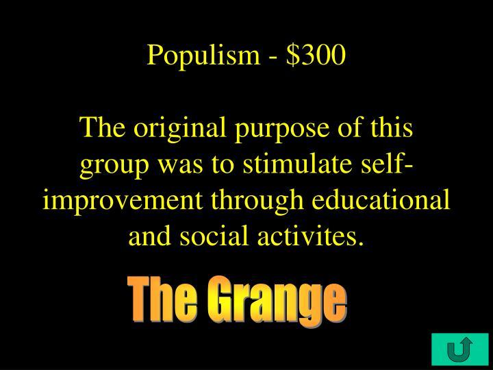 Populism - $300