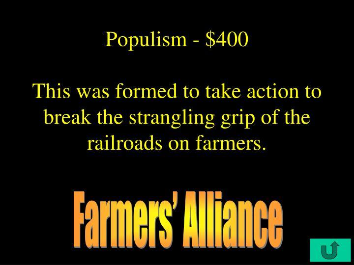 Populism - $400