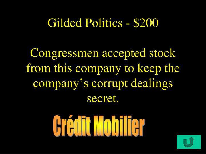 Gilded Politics - $200