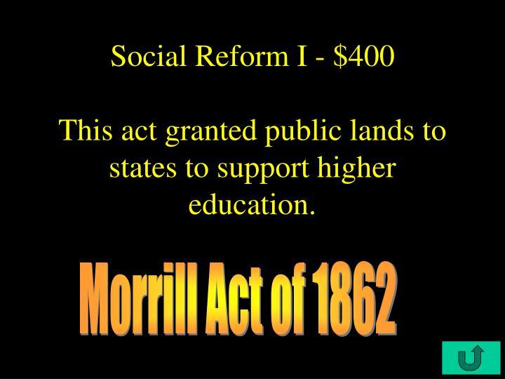 Social Reform I - $400
