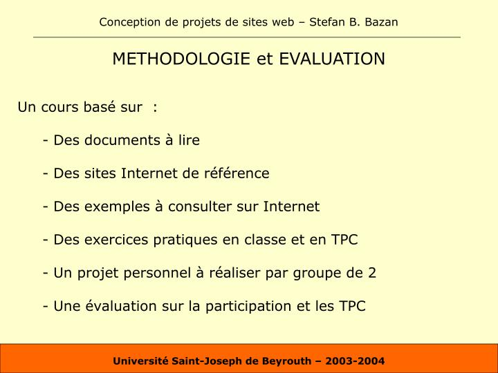 Methodologie et evaluation