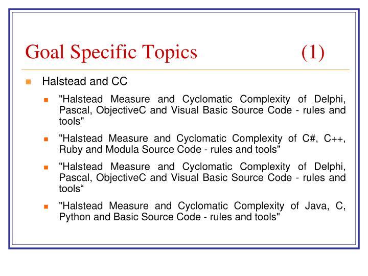 Goal Specific Topics (1)