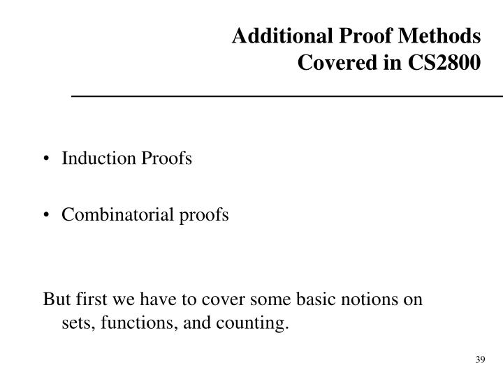 Additional Proof Methods
