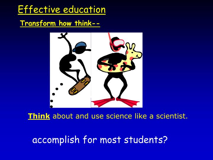 Effective education