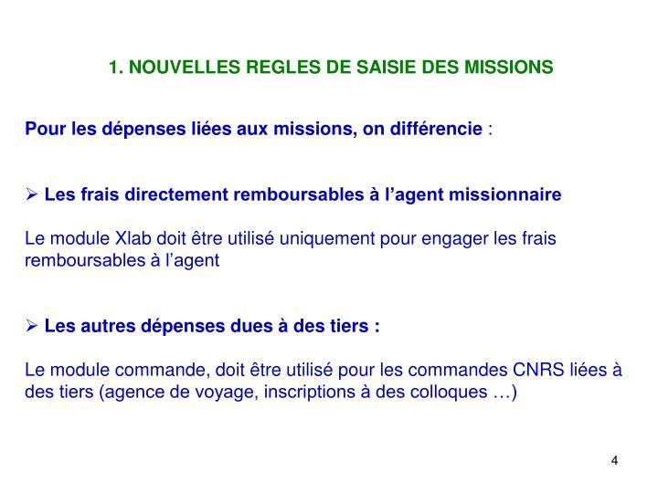 1. NOUVELLES REGLES DE SAISIE DES MISSIONS