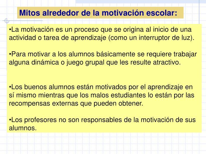 Mitos alrededor de la motivación escolar: