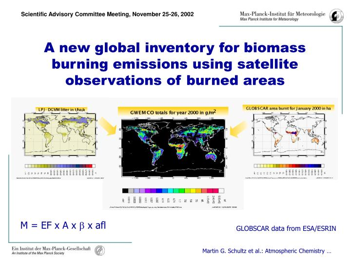 A new global inventory for biomass burning emissions using satellite observations of burned areas