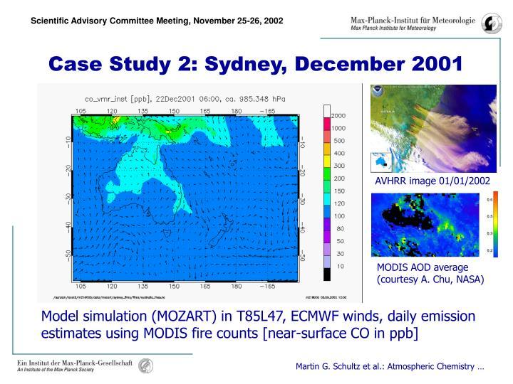 Case Study 2: Sydney, December 2001