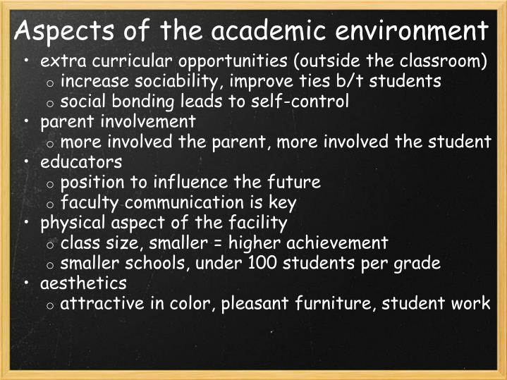Aspects of the academic environment