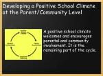 developing a positive school climate at the parent community level