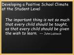 developing a positive school climate at the student level