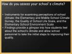 how do you assess your school s climate1