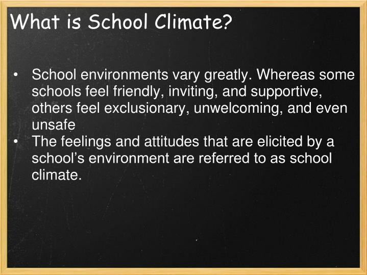 What is school climate
