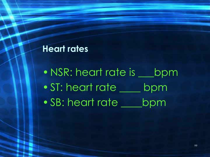 Heart rates